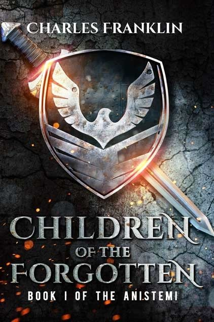 Children of the Forgotten: Book 1 of The Anistemi